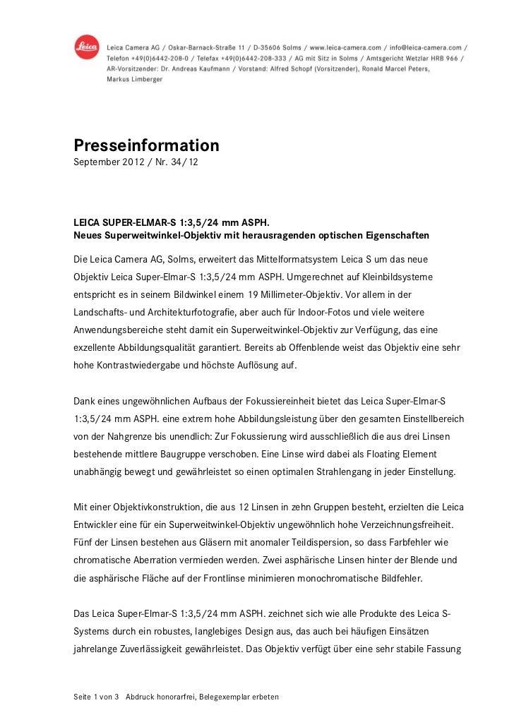 PresseinformationSeptember 2012 / Nr. 34/12LEICA SUPER-ELMAR-S 1:3,5/24 mm ASPH.Neues Superweitwinkel-Objektiv mit herausr...