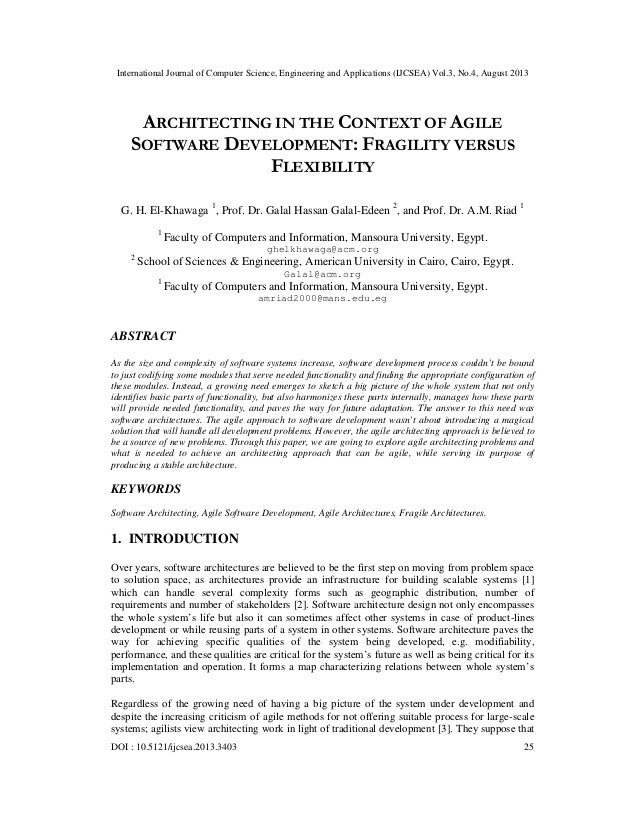 ARCHITECTING IN THE CONTEXT OF AGILE SOFTWARE DEVELOPMENT: FRAGILITY VERSUS FLEXIBILITY