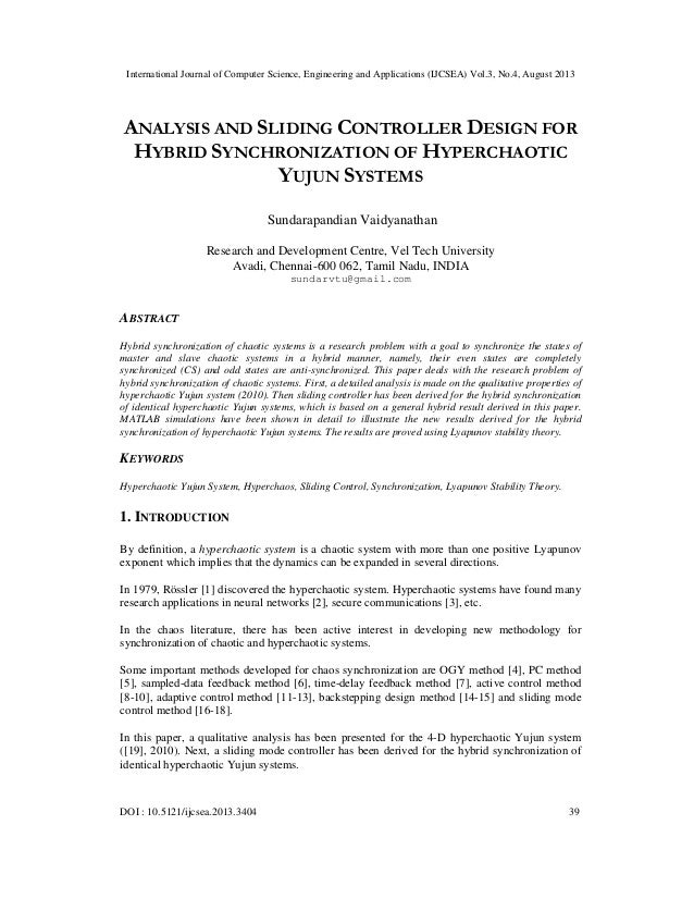 ANALYSIS AND SLIDING CONTROLLER DESIGN FOR HYBRID SYNCHRONIZATION OF HYPERCHAOTIC YUJUN SYSTEMS