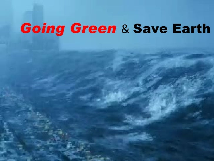 Going Green Essay