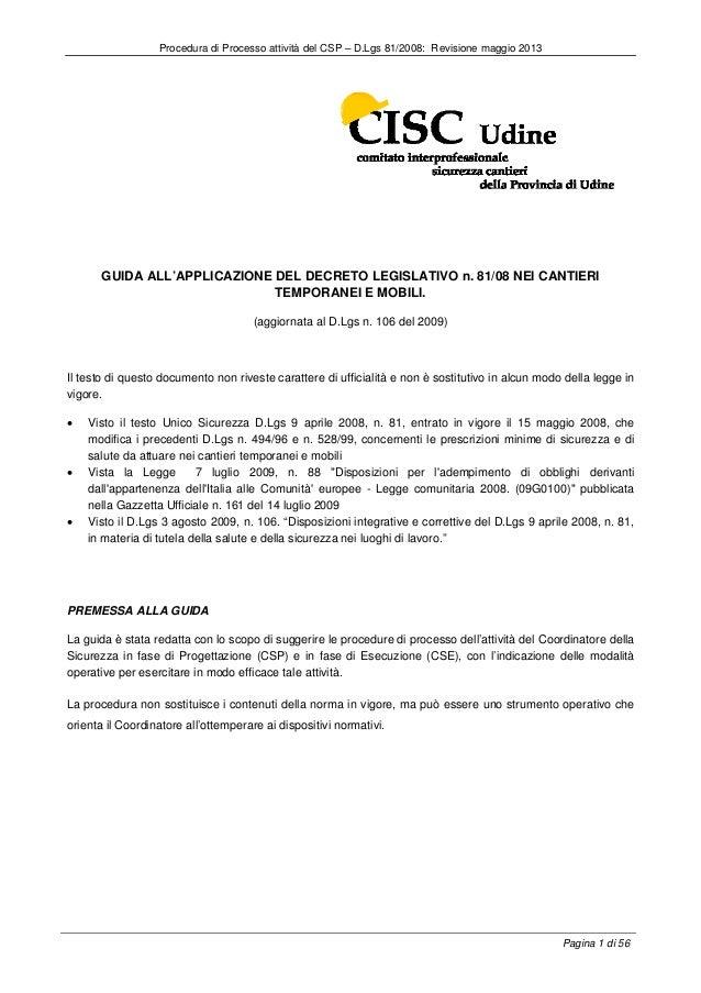 Procedura di Processo attività del CSP – D.Lgs 81/2008: Revisione maggio 2013  GUIDA ALL'APPLICAZIONE DEL DECRETO LEGISLAT...