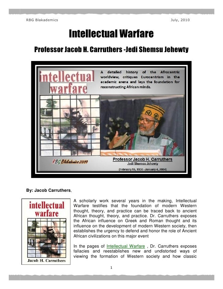 Intellectual Warfare-Professor Jacob H. Carruthers -Jedi Shemsu Jehewty