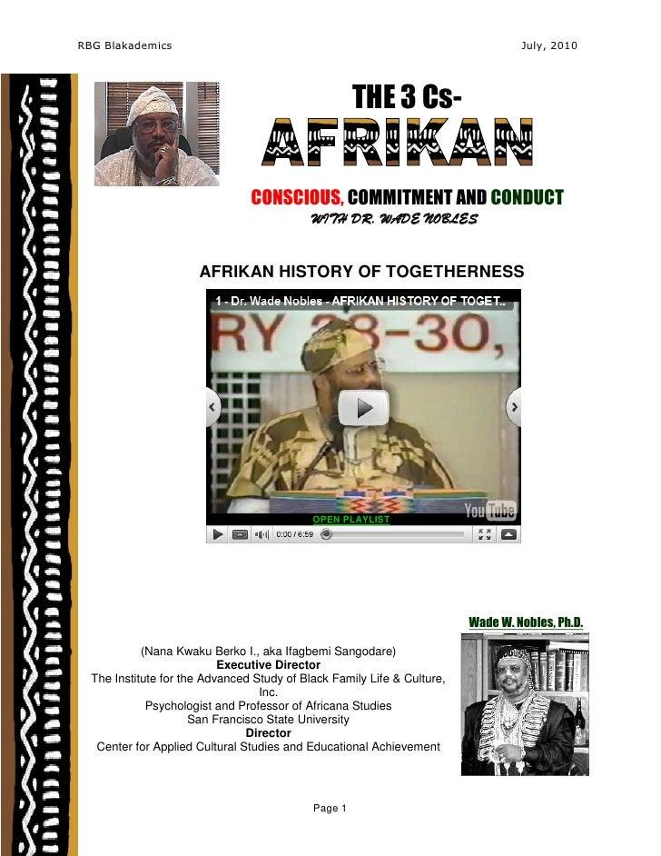 Afrikan History of Togetherness, Dr. Wade Nobles (Nana Kwaku Berko I)