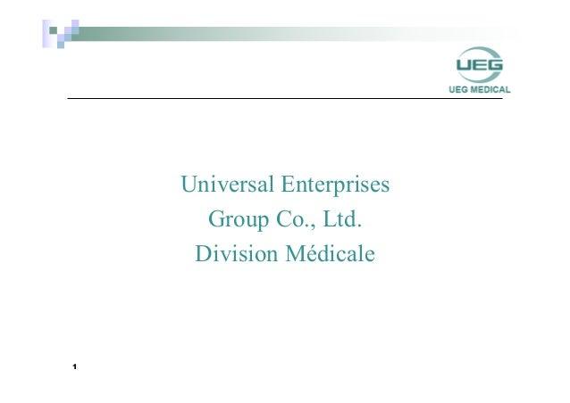 Universal Enterprises Group Co., Ltd. Division Médicale 1