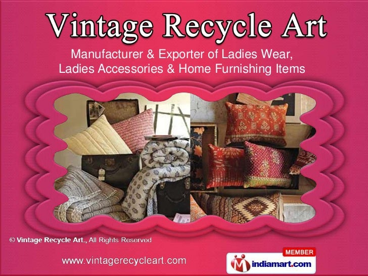 Manufacturer & Exporter of Ladies Wear,Ladies Accessories & Home Furnishing Items