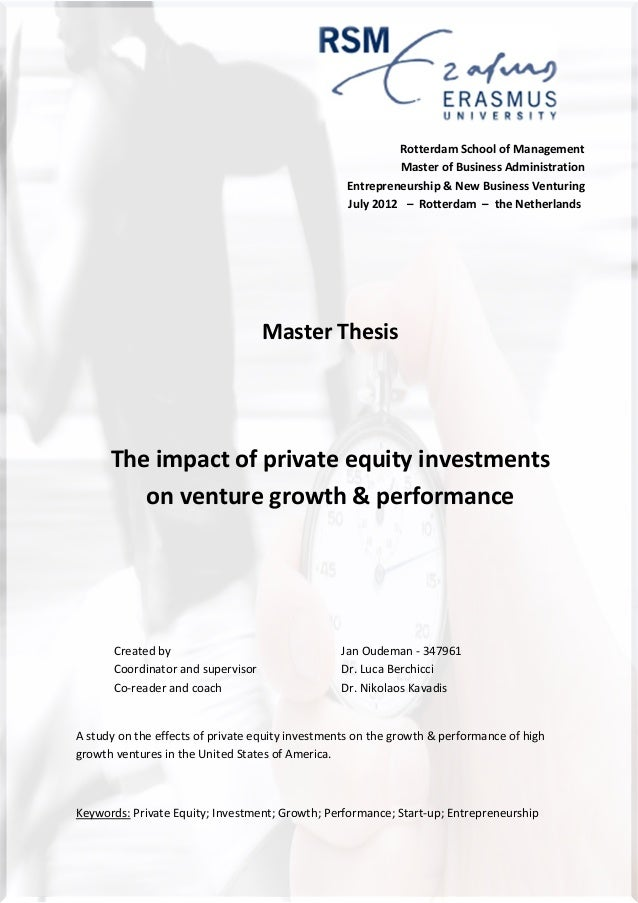 master thesis private equity Investment thesis alliance venture partners (avp) avp will not only act as a traditional private equity investor but will participate in privatizations.