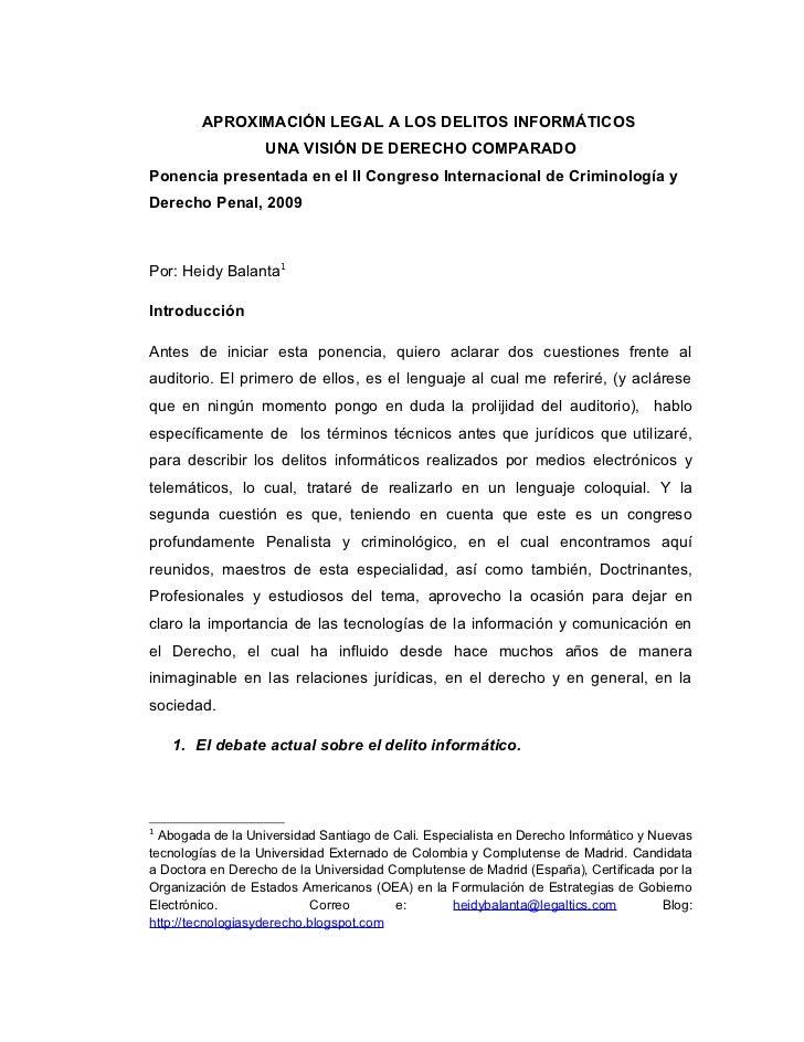 APROXIMACIÓN LEGAL A LOS DELITOS INFORMÁTICOS                   UNA VISIÓN DE DERECHO COMPARADOPonencia presentada en el I...
