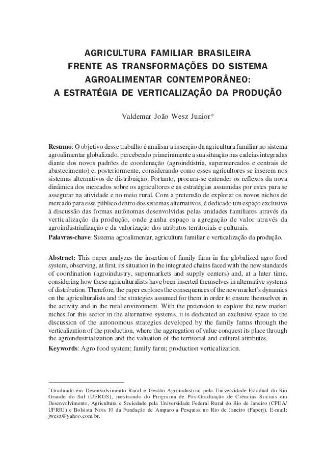 AGRICULTURA FAMILIAR BRASILEIRA       FRENTE AS TRANSFORMAÇÕES DO SISTEMA          AGROALIMENTAR CONTEMPORÂNEO:    A ESTRA...