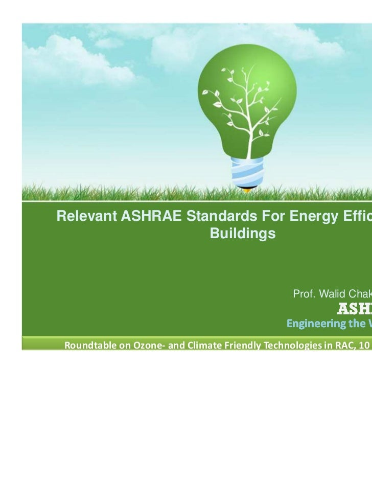 Ashrae standards for energy efficiency in buildings