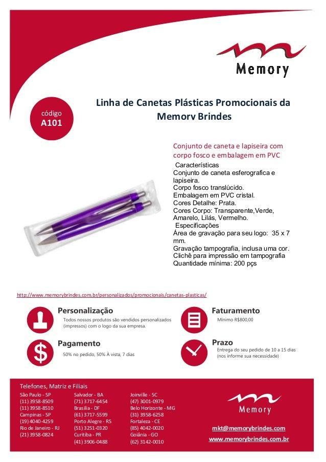 código Linha de Canetas Plásticas Promocionais da Memory Brindes A101 Características Conjunto de caneta esferografica e l...