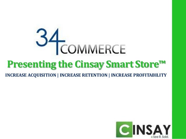 34 commerce presenting the cinsay smart store™