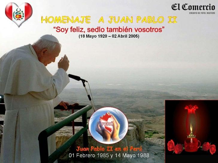 (34 )homenaje  a juan pablo ii será santificado...