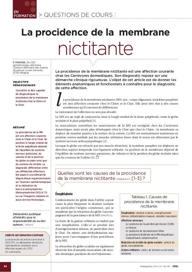 j  EN FORMATION  > QUESTIONS DE COURS  La procidence de la membrane F. FAMOSE, DV, CES ophtalmologie vétérinaire Clinique ...