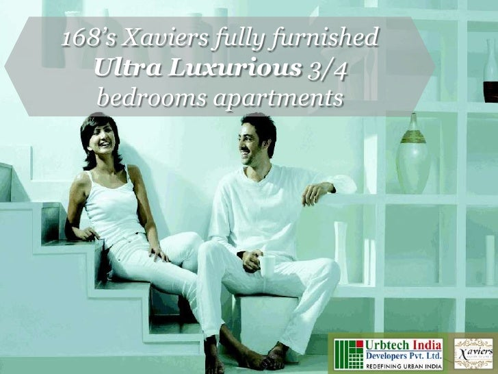 Urbtech Xavier Noida   Fully furnished ultra luxurious apartments