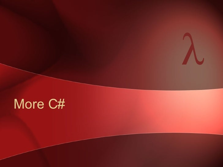 More C# λ