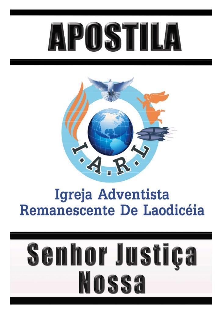 1|   Apostila –Senhor Justiça Nossa                     SENHOR JUSTIÇA NOSSAQuando intenta interpretar o significado deste...