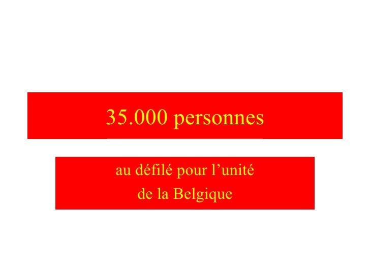 35.000 personnes au défilé pour l'unité de la Belgique