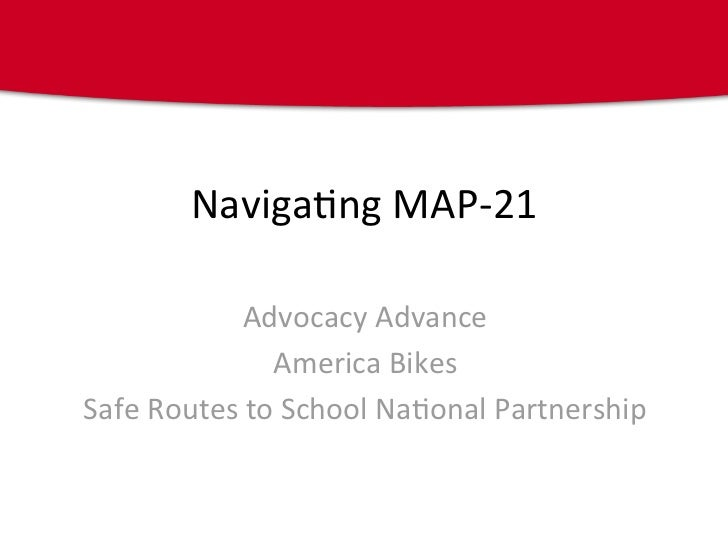 #3 / #50 Navigating MAP-21