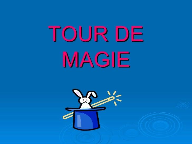 3510 Tour De Magie