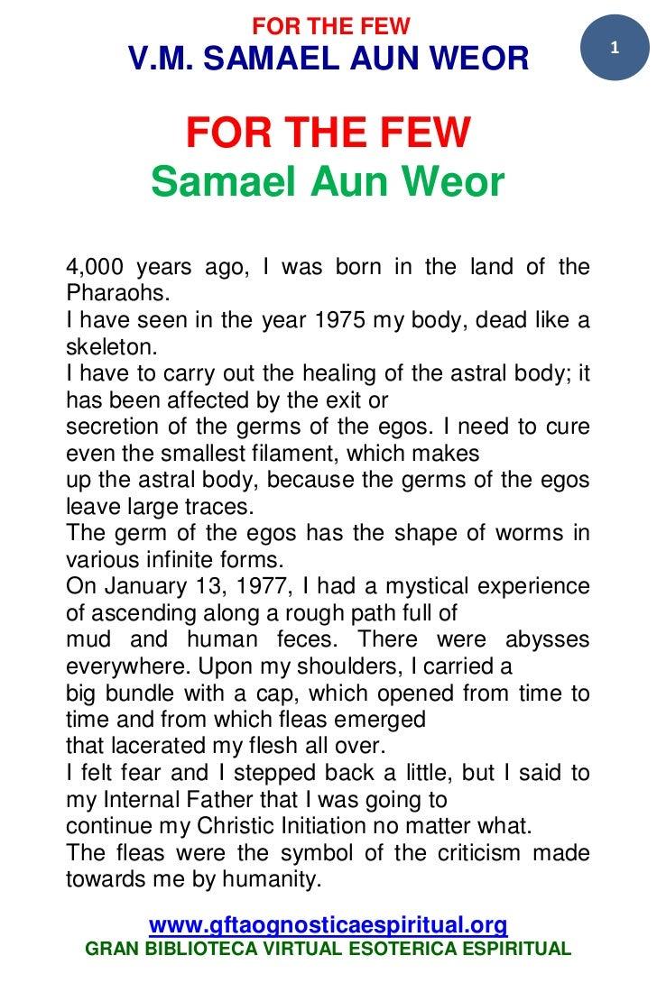 35 10 for the few samael aun weor  www.gftaognosticaespiritual.org