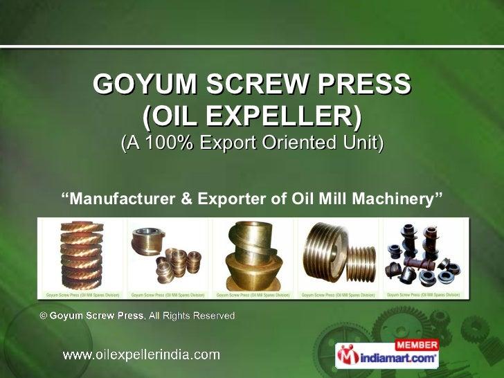 Goyum Screw Press Ludhiana India