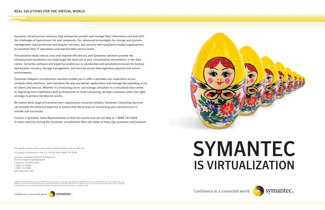 REAL SOLUTIONS FOR THE VIRTUAL WORLDSymantec infrastructure solutions help enterprises protect and manage their informatio...