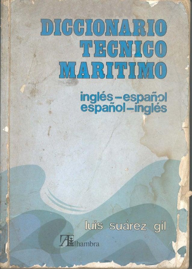 Diccionario técnico marítimo inglés-español español-inglés