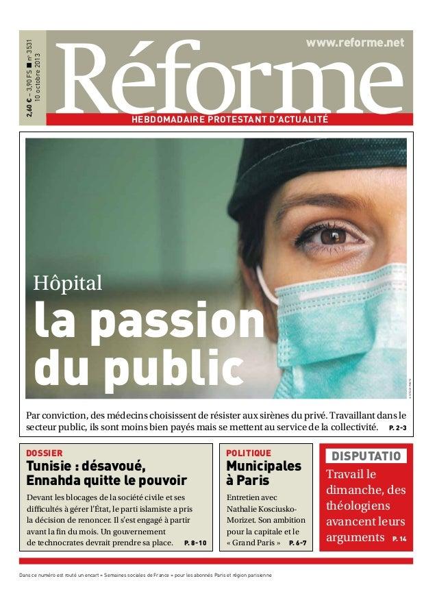 2,60 € – 3,90 FS ‹ no 3531 10 octobre 2013  www.reforme.net  Hebdomadaire protestant d'actualité  Hôpital  © istock photo ...