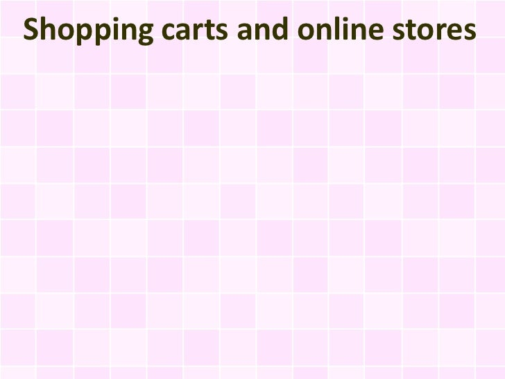 Shopping carts and online stores
