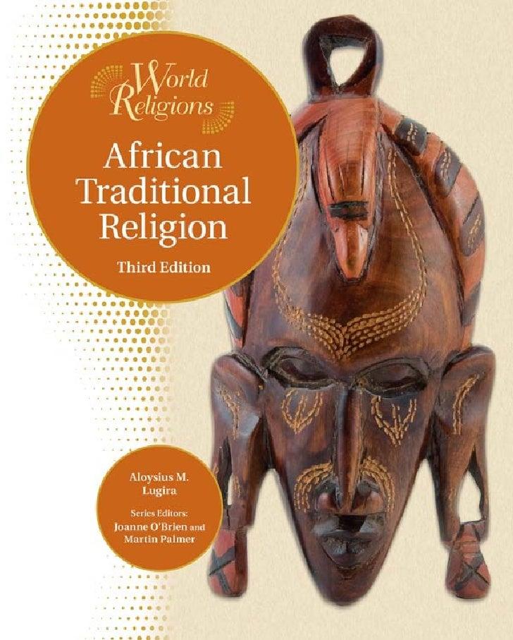 WORLD RELIGIONSAFRICAN TRADITIONAL      RELIGION     THIRD EDITION