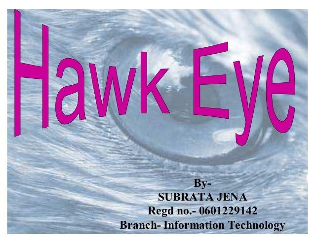 By-      SUBRATA JENA     Regd no.- 0601229142Branch- Information Technology
