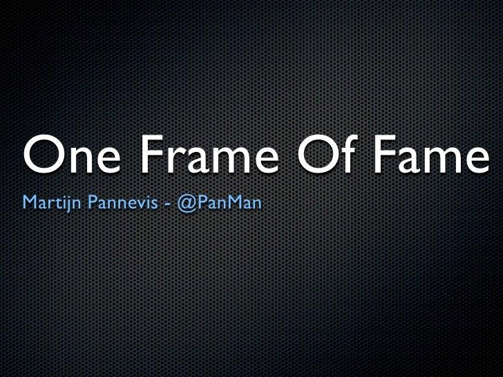 One Frame Of Fame #SST