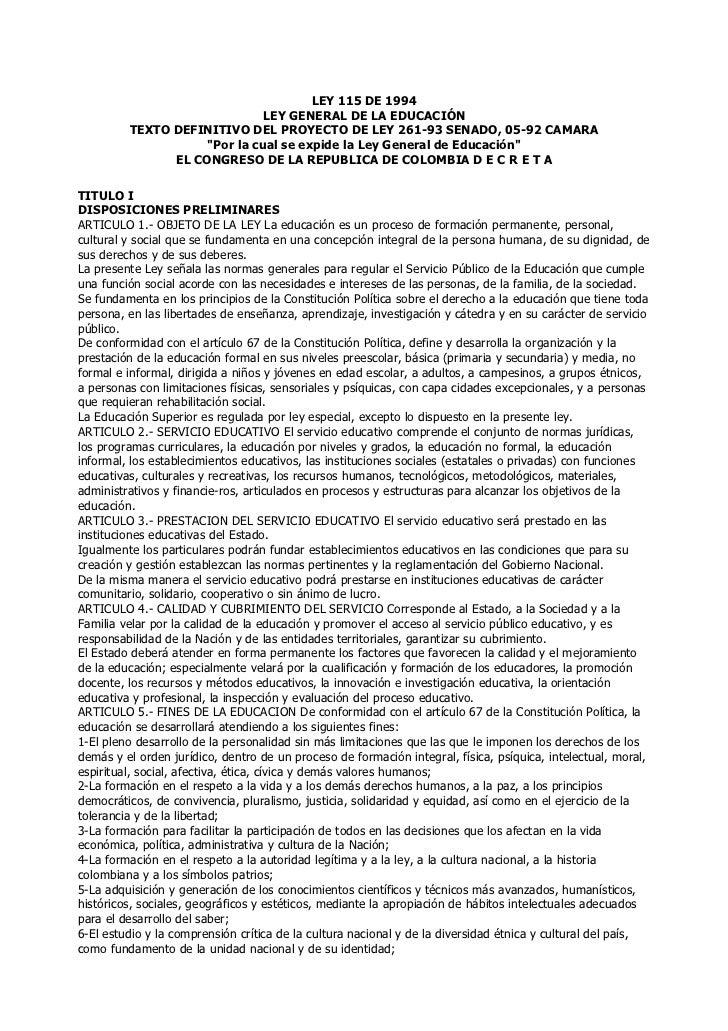 LEY 115 DE 1994                              LEY GENERAL DE LA EDUCACIÓN         TEXTO DEFINITIVO DEL PROYECTO DE LEY 261-...