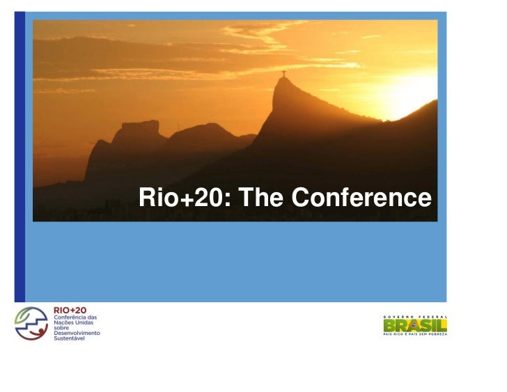 Rio+20: The Conference - Briefing on logistics by the Government of Brazil