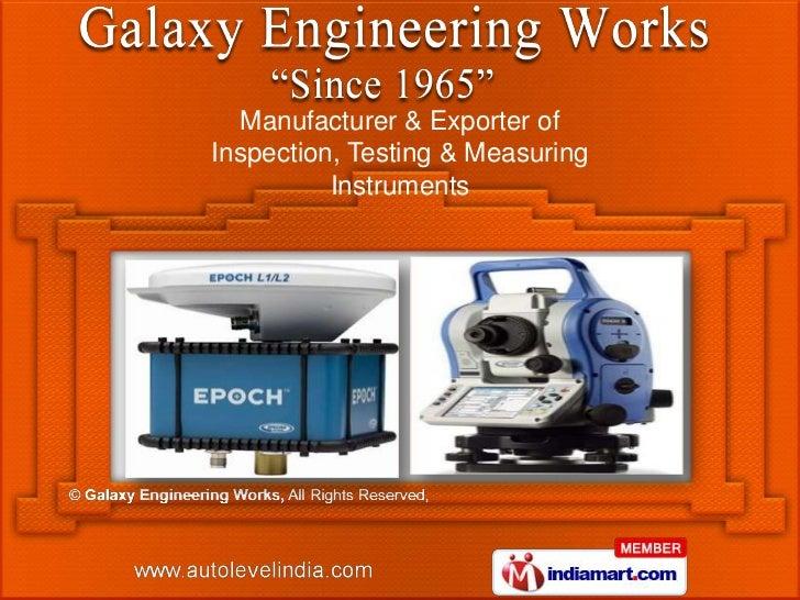 Manufacturer & Exporter ofInspection, Testing & Measuring          Instruments