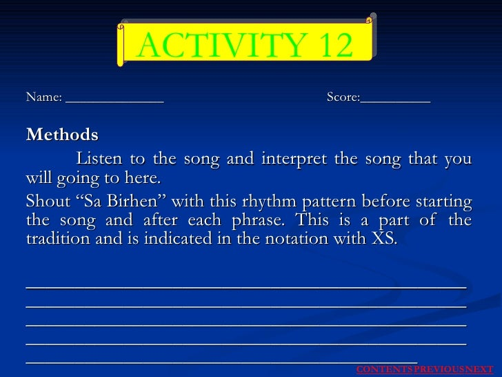 Name: ______________  Score:__________ Methods Listen to the song and interpret the song that you will going to here. Shou...