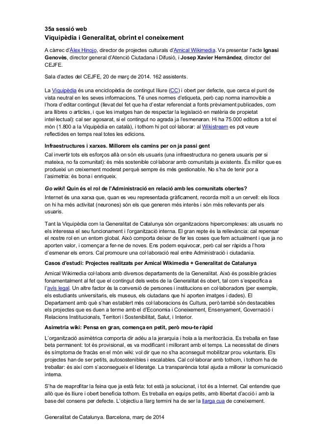 35a sessió web Viquipèdia i Generalitat, obrint el coneixement A càrrec d'Àlex Hinojo, director de projectes culturals d'A...