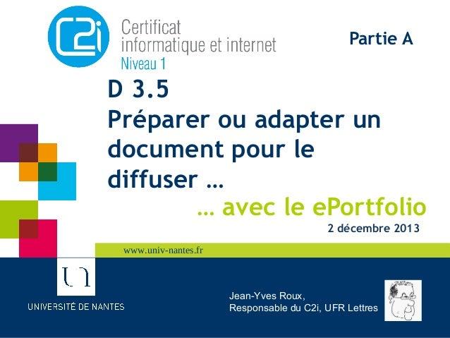 www.univ-nantes.frwww.univ-nantes.frwww.univ-nantes.frwww.univ-nantes.fr D 3.5 Préparer ou adapter un document pour le dif...