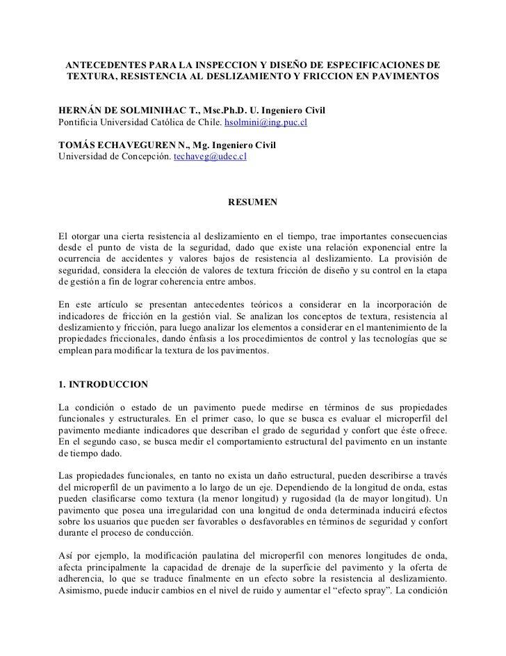 ANTECEDENTES PARA LA INSPECCION Y DISEÑO DE ESPECIFICACIONES DE TEXTURA, RESISTENCIA AL DESLIZAMIENTO Y FRICCION EN PAVIME...