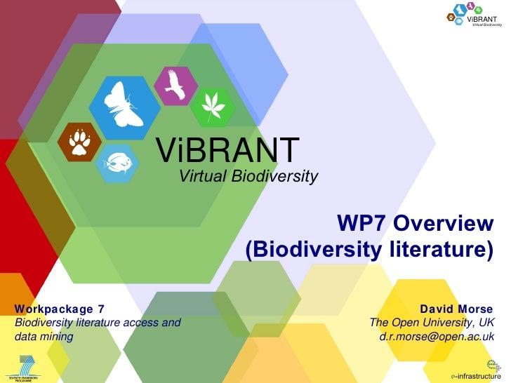 WP7 Overview (Biodiversity literature) David Morse The Open University, UK [email_address] Workpackage 7 Biodiversity lite...