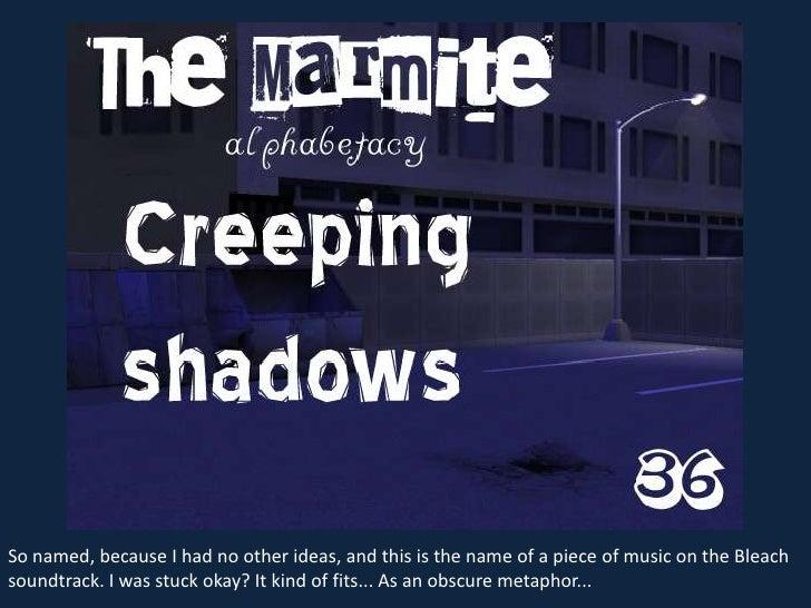 The Marmite Alphabetacy 36