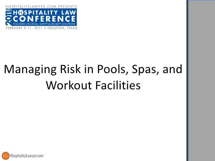 Managing Risk in Pools, Spas, and Workout Facilities