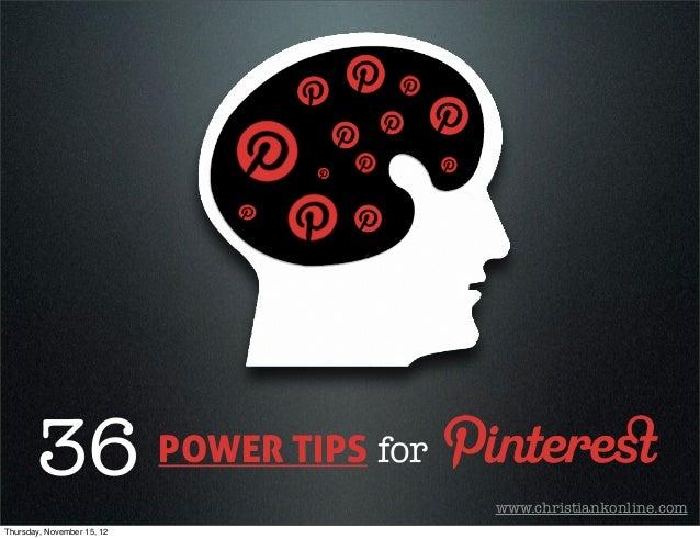 36                   POWER TIPS for                                             www.christiankonline.comThursday, November...