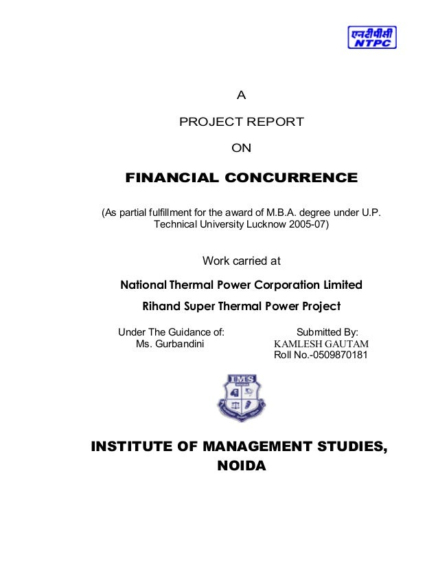A PROJECT REPORT ON FINANCIAL CONCURRENCE (As partial fulfillment for the award of M.B.A. degree under U.P. Technical Univ...