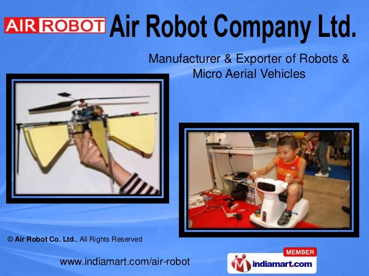 Manufacturer & Exporter of Robots &                                                   Micro Aerial Vehicles© Air Robot Co....