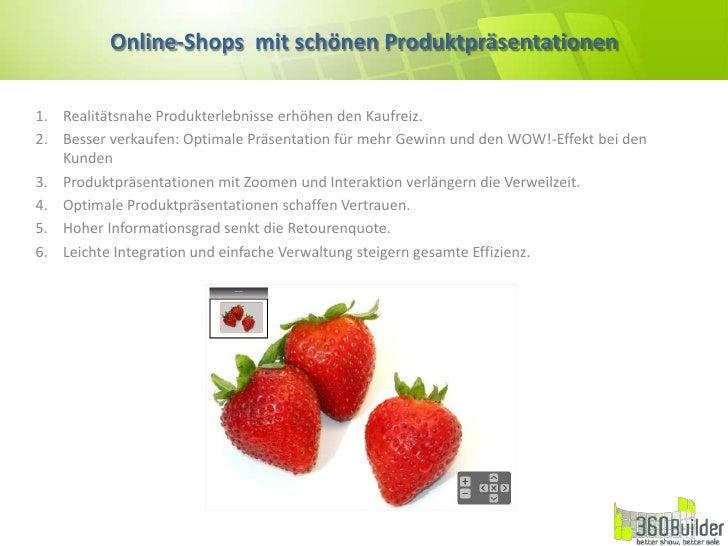 Online-Shops  mit schönen Produktpräsentationen<br />Realitätsnahe Produkterlebnisse erhöhen den Kaufreiz.<br />Besser ver...