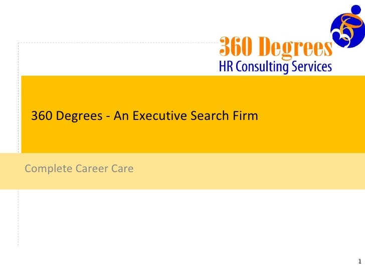 360 Degrees - An Executive Search Firm Complete Career Care