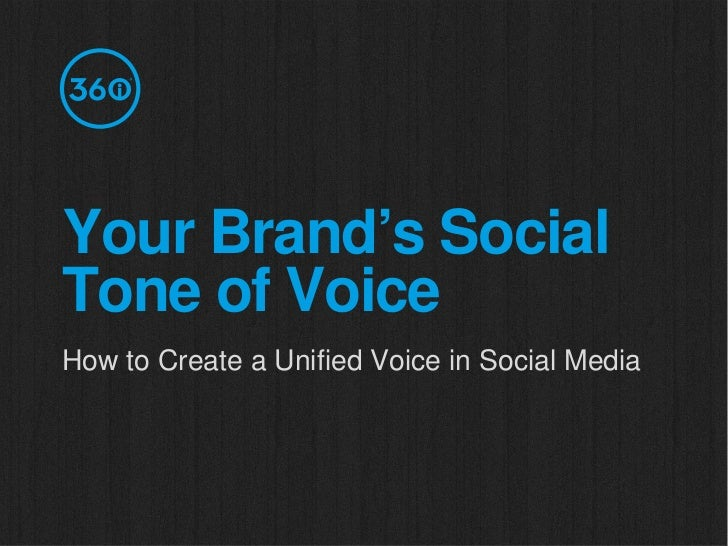 Your Brand's SocialTone of VoiceHow to Create a Unified Voice in Social Media