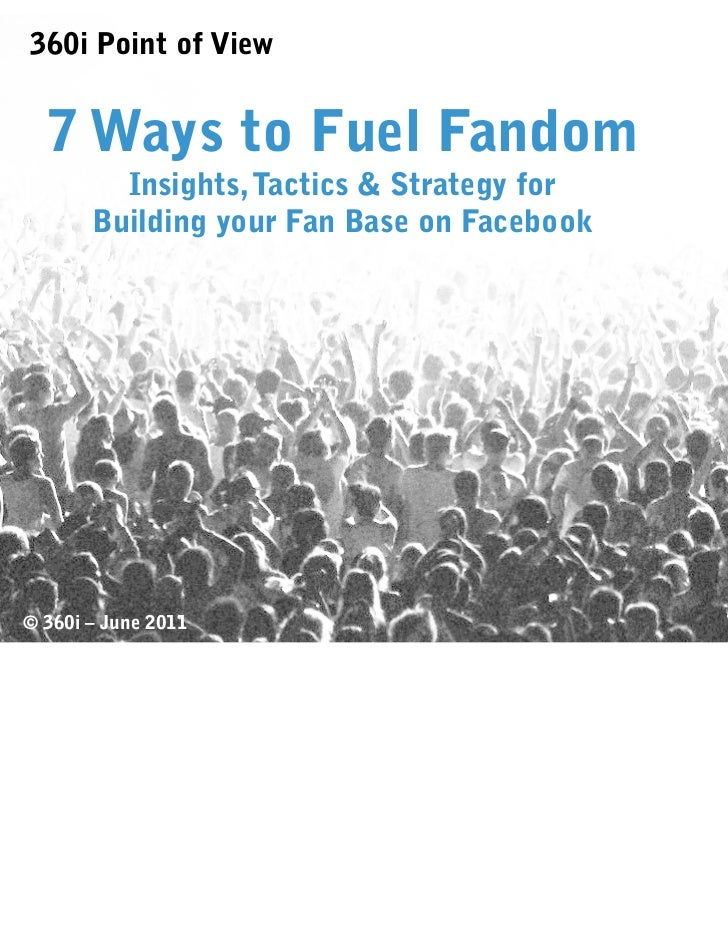 360i Report: 7 Ways to Fuel Fandom
