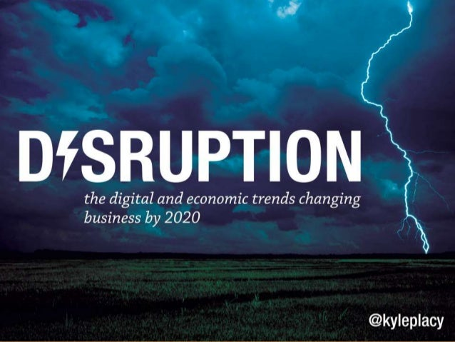 The Digital and Economic Trends Disrupting Business by 2020